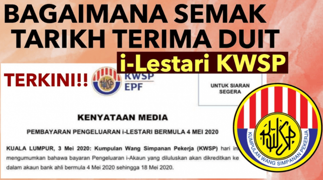 Semak Tarikh Bayaran I Lestari Kwsp In 2020 Malaysia