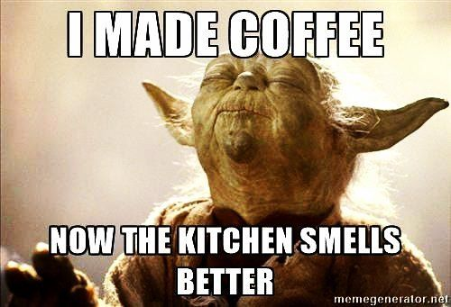 Teleport My Coffee Over Here Over Here Please Yodas Geetered G C Fiend May The Force Be With You Workout Memes Funny Funny Memes Funny Coffee Quotes