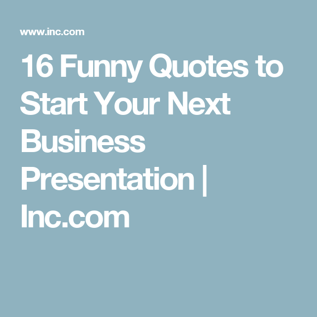 Quotes to start a business presentation