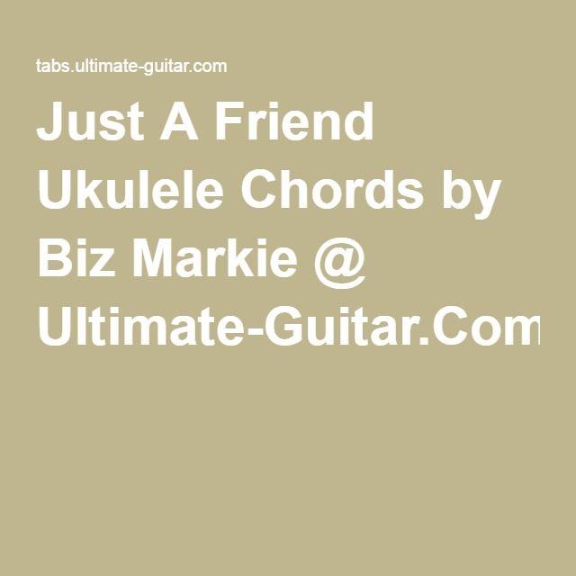 Just A Friend Ukulele Chords By Biz Markie Ultimate Guitar