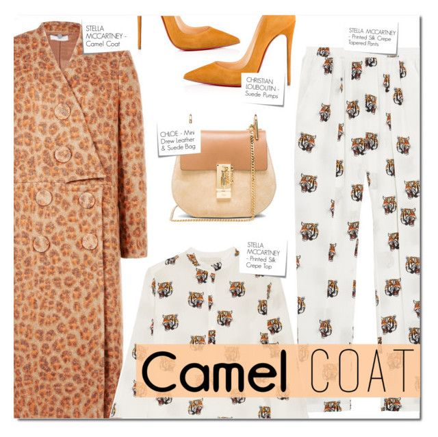 """WEAR A CAMEL COAT!"" by larissa-takahassi ❤ liked on Polyvore featuring STELLA McCARTNEY, Christian Louboutin, Chloé, Post-It, StellaMcCartney, suede, camelcoat and tigerpattern"