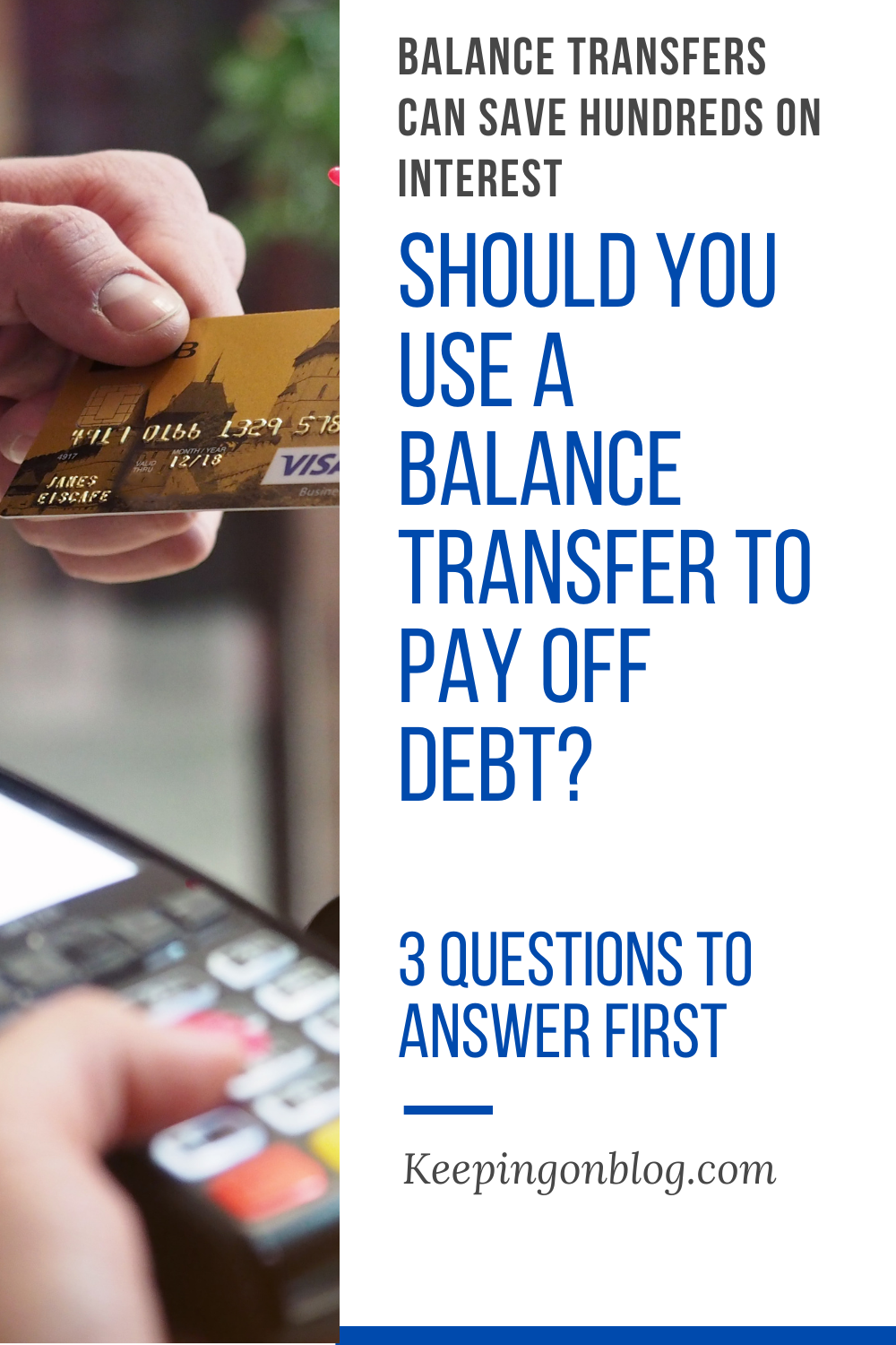 Using A Balance Transfer To Save Money On Interest And Pay Off Debt In 2020 Balance Transfer Debt Payoff This Or That Questions