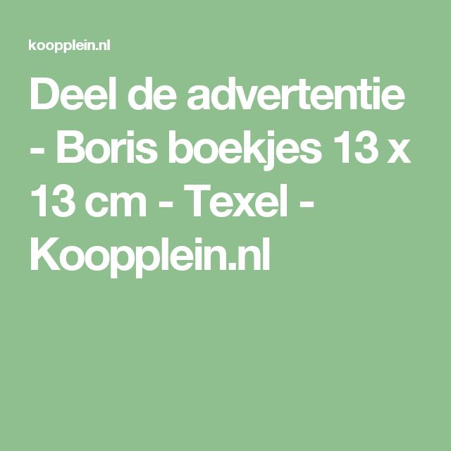 deel de advertentie - boris boekjes 13 x 13 cm - texel - koopplein