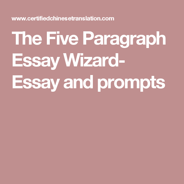 the five paragraph essay wizard essay and prompts homeschool  the five paragraph essay wizard essay and prompts