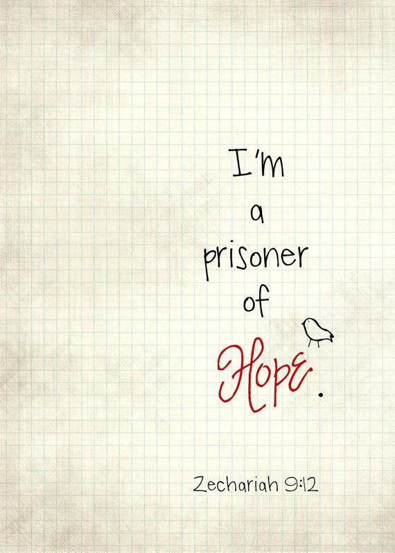 Prisoner of Hope.