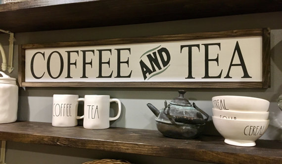 Coffee and Tea Sign / Coffee Bar Signs / Kitchen Signs / Tea Signs ...