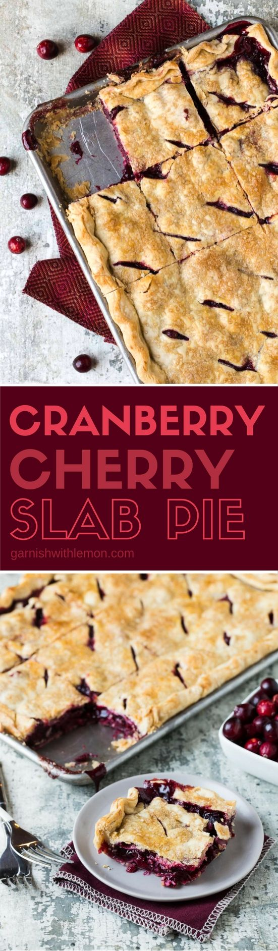 Cranberry Cherry Slab Pie - Garnish with Lemon