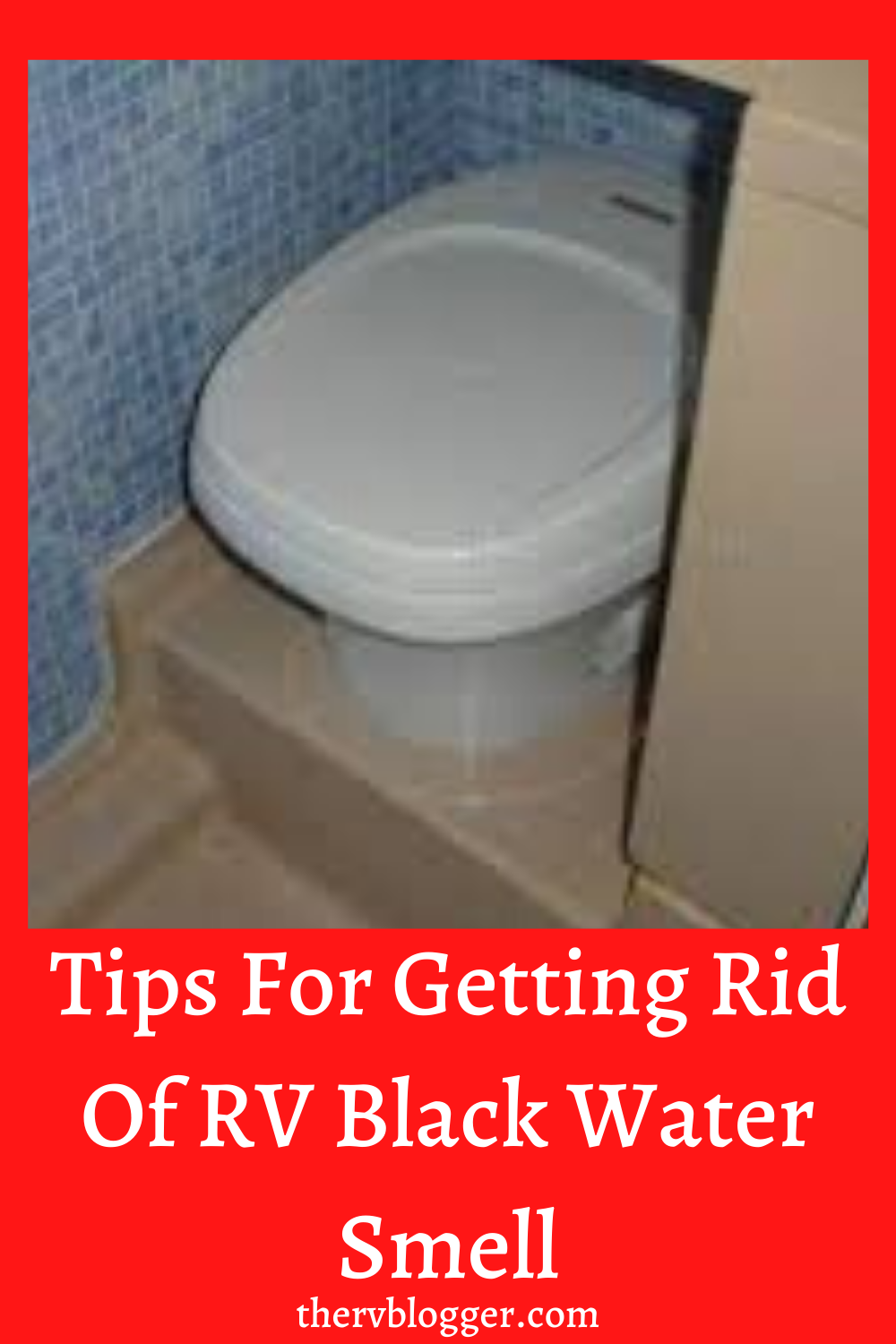 10070de237667fde3be70b269cc3c68e - How To Get Rid Of Smell In Camper Bathroom