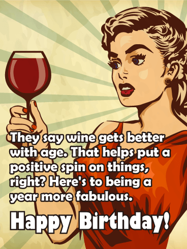 Happy Birthday Funny Wine : happy, birthday, funny, Being, Fabulous, Funny, Birthday, Greeting, Cards, Davia, Happy, Wishes, Friend,, Humor,
