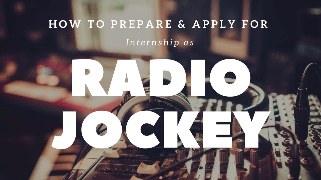 How To Prepare For Radio Jockey Internship Get All Your Answers