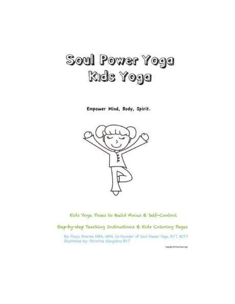 soul power yoga kids  kids yoga poses to build focus