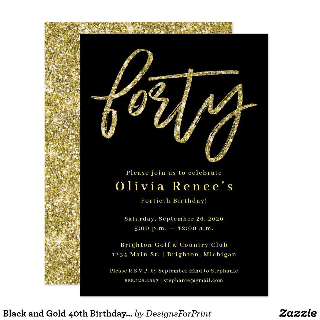 Black and Gold 40th Birthday Invitation Template Zazzle