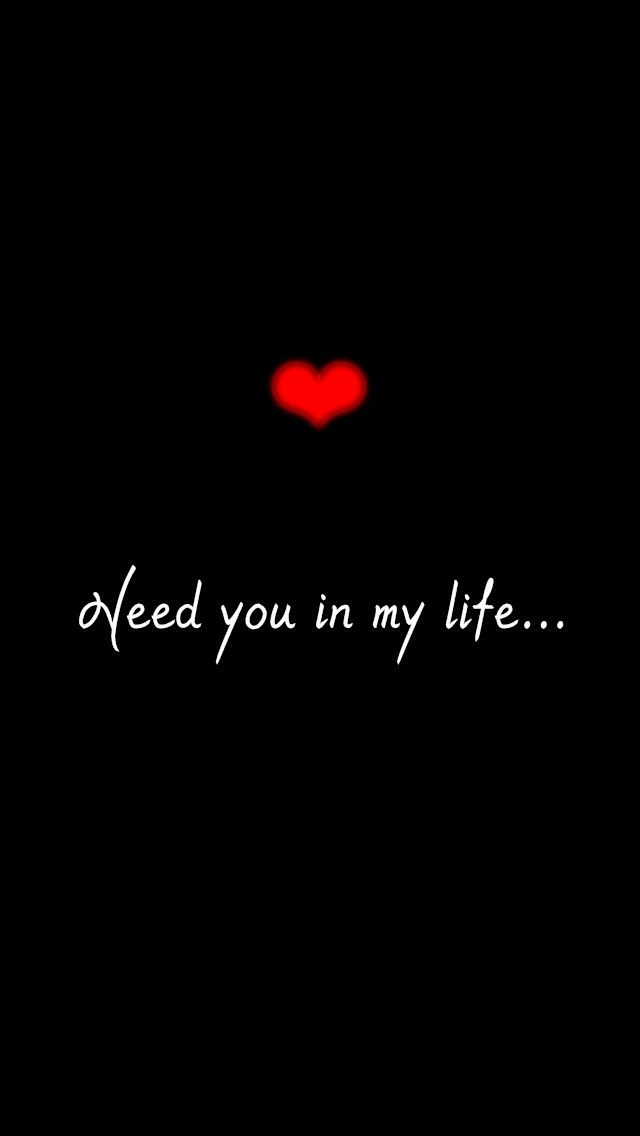Need You In My Life Love Messages Cute Love Quotes Love Marriage Quotes