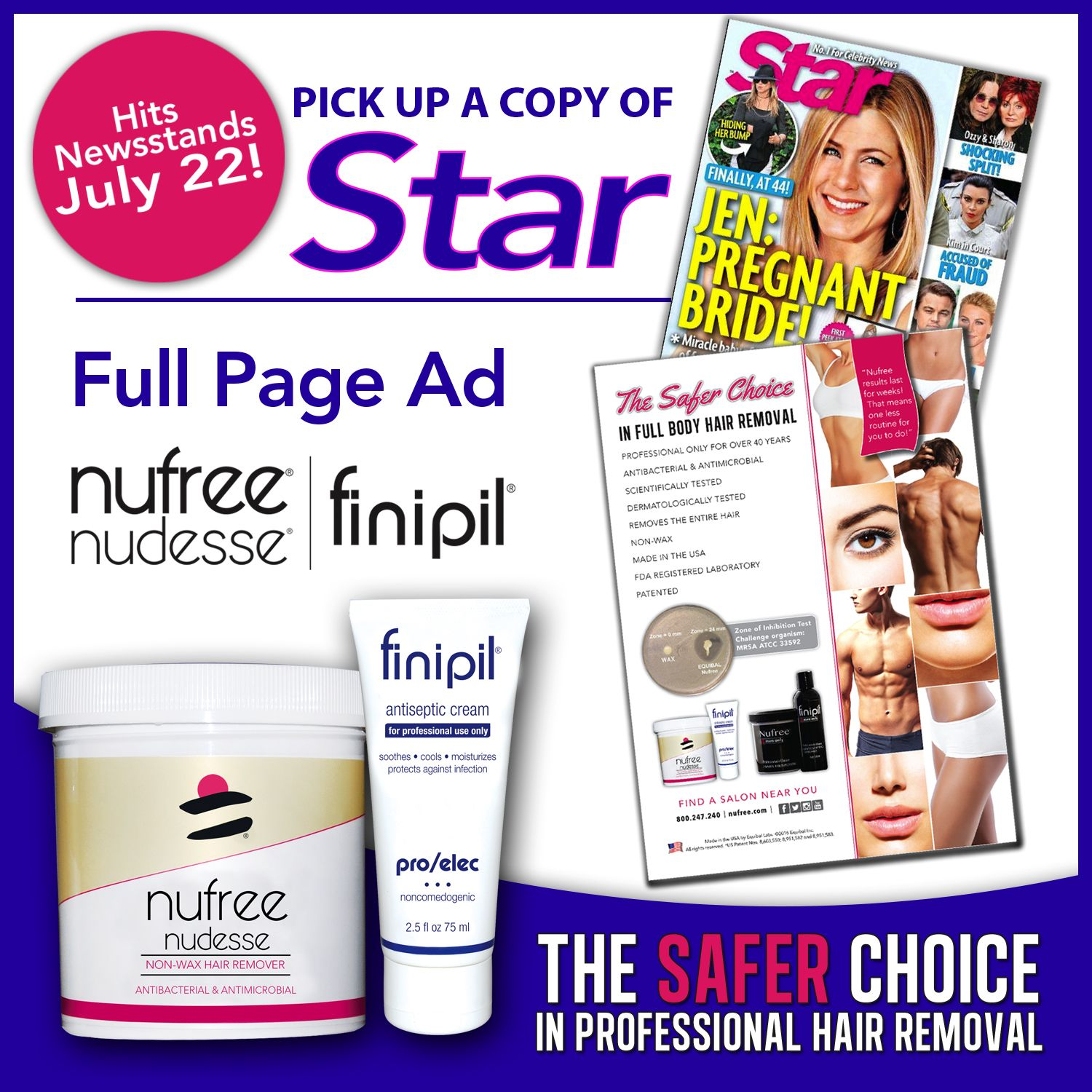 We Send You Clients Full Page Nufree Finipil Ad In Star Magazine Pick Up A Copy Make Sure Your Salon Or Spa Beauty Products That Work Body Hair Removal Body