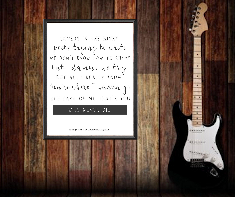 Music Poster Always Remember Us This Way Music Lyrics