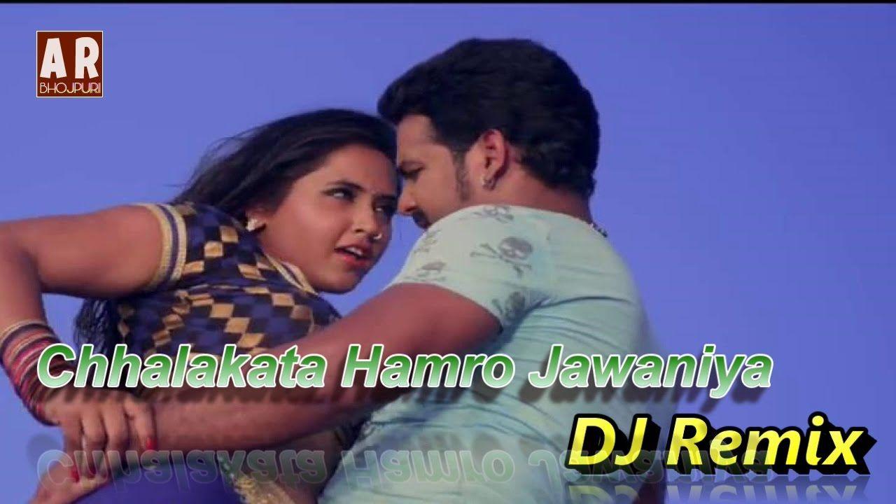 Chhalakata Hamro Jawaniya |Bhojpuri Dj Remix| Pawan Singh, Kajal