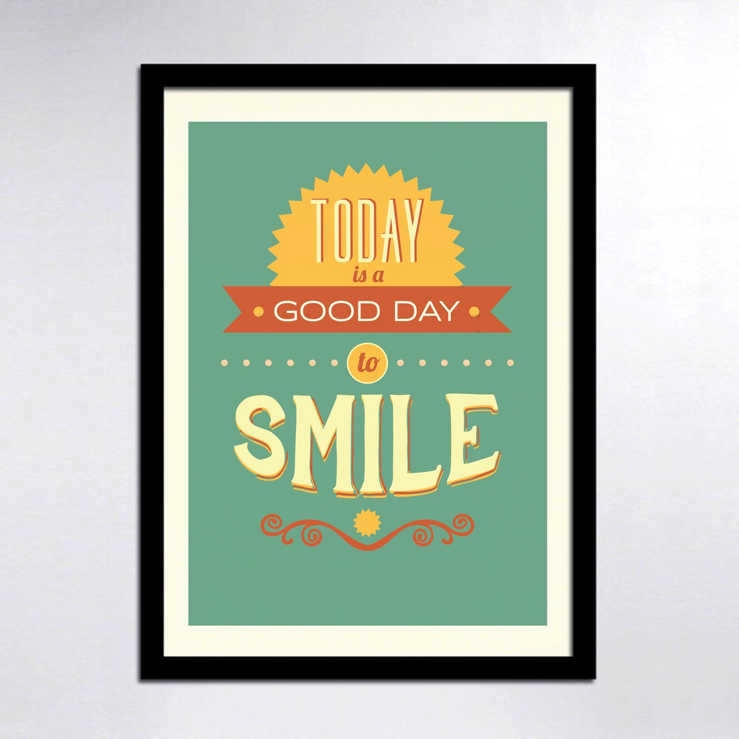 Have a smiling day! Typography quotes, Typography poster