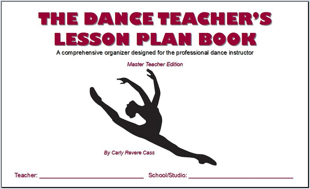 The Dance Teacher'S Lesson Plan Book-Master Teacher Edition