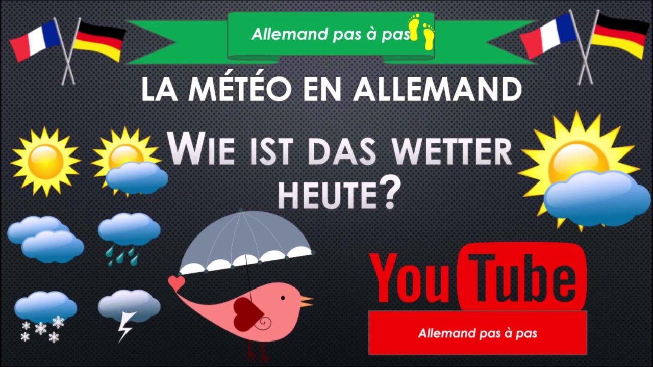 Allemand Debutants Le Temps Das Wetter Comment Parler Du Temps Qu Il Fait Youtube Comment Parler Allemand Parler Allemand
