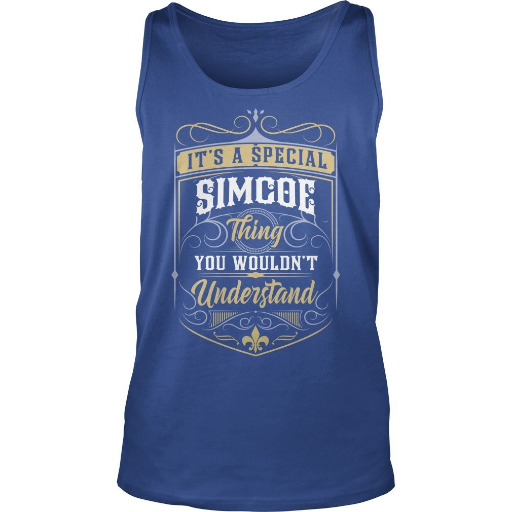 SIMCOE, SIMCOETShirt, SIMCOEBirthday #gift #ideas #Popular #Everything #Videos #Shop #Animals #pets #Architecture #Art #Cars #motorcycles #Celebrities #DIY #crafts #Design #Education #Entertainment #Food #drink #Gardening #Geek #Hair #beauty #Health #fitness #History #Holidays #events #Home decor #Humor #Illustrations #posters #Kids #parenting #Men #Outdoors #Photography #Products #Quotes #Science #nature #Sports #Tattoos #Technology #Travel #Weddings #Women