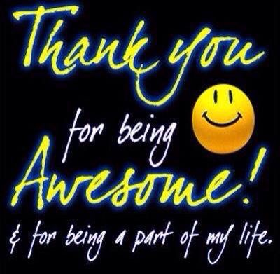 Thank You For Being Awesome Friendship Quotes Thankful Quotes Morning Quotes For Friends Good Night Quotes