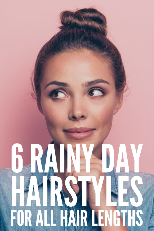 Frizzy Hair Don T Care 6 Rainy Day Hairstyles We Love Rainy Day Hairstyles Humidity Hair Short Hair Styles Easy