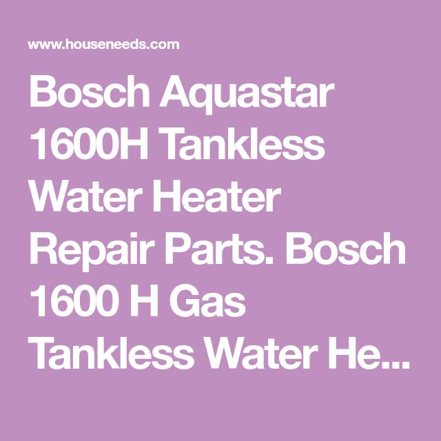 bosch aquastar 1600h tankless water heater repair parts. bosch 1600