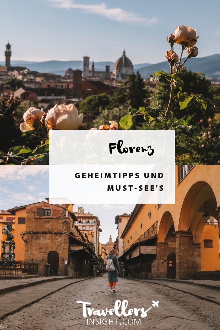 Florenz: Geheimtipps und Must-See's für deine Reise #aroundtheworldtrips