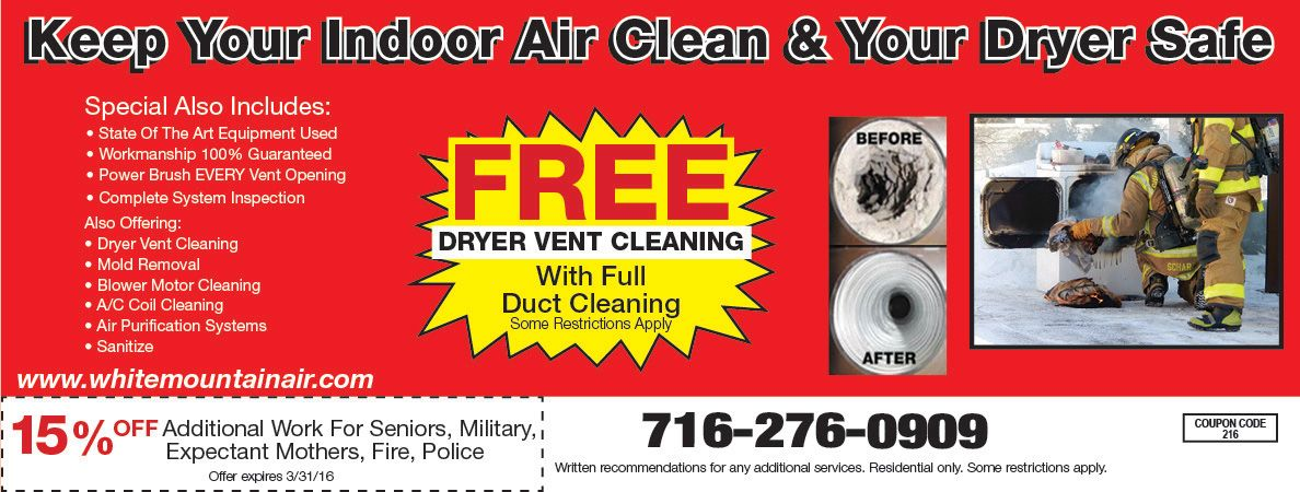 White Mountain Air with a free dryer vent cleaning. We'll