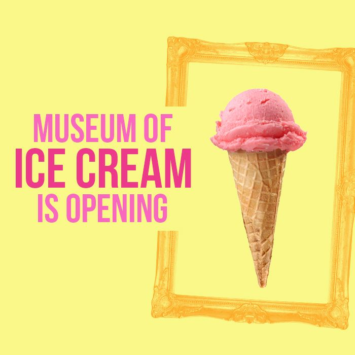 MUSEUM OF ICE CREAM IS OPENING AND THE FOMO IS REAL | Ice ...