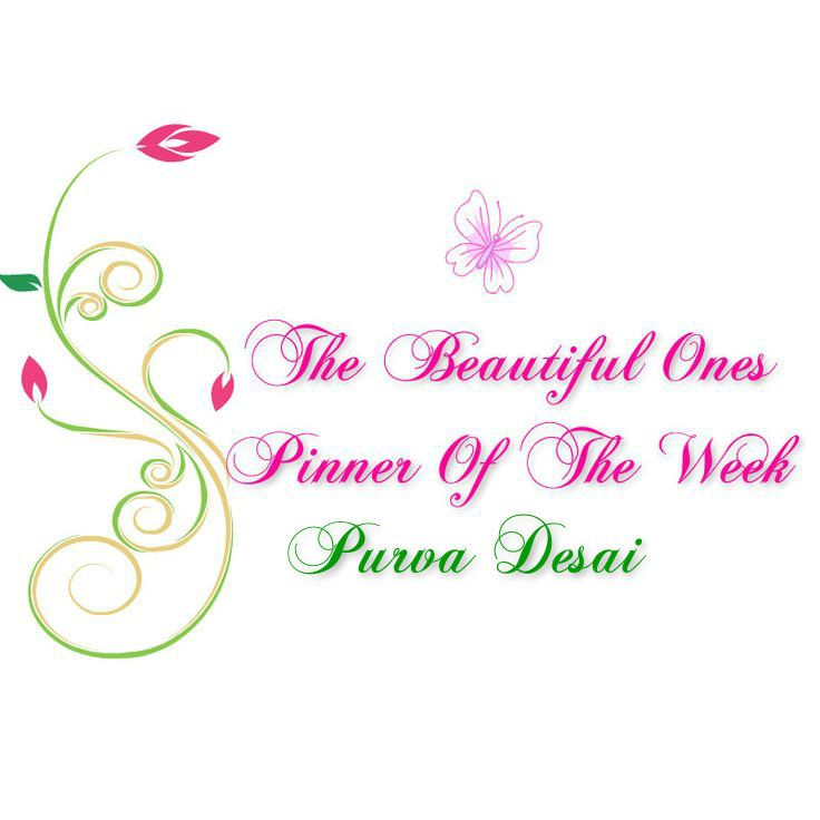 Good morning ladies! Thank you so much for your lovely pins. Our new POW is @desaipurva She has beautiful boards! I hope you enjoy them as much as I do. Congrats Purva! Happy Pinning~