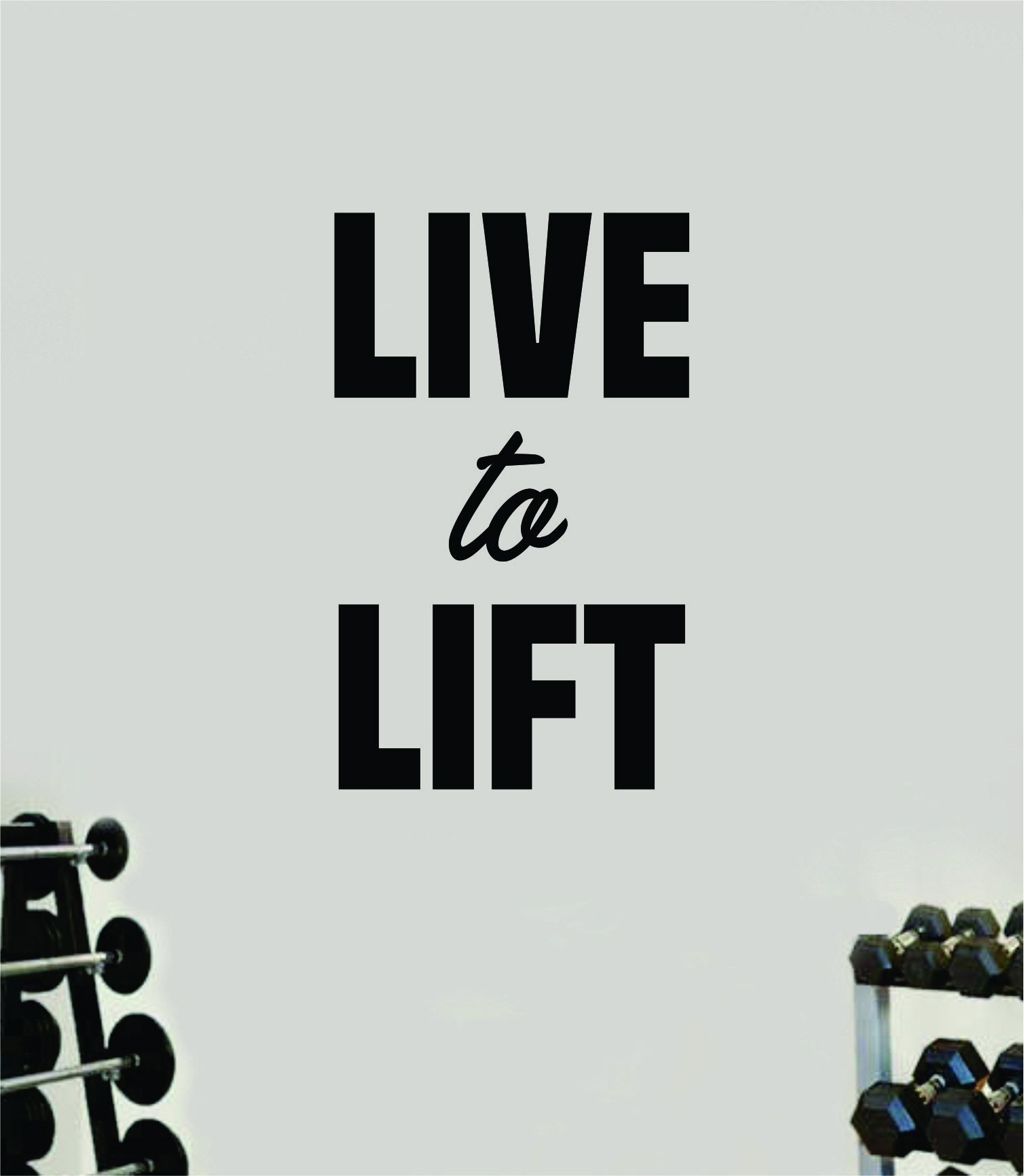 Live to Lift V2 Wall Decal Home Decor Bedroom Room Vinyl Sticker Art Teen Work Out Quote Gym Fitness Lift Strong Inspirational Motivational Health - gold