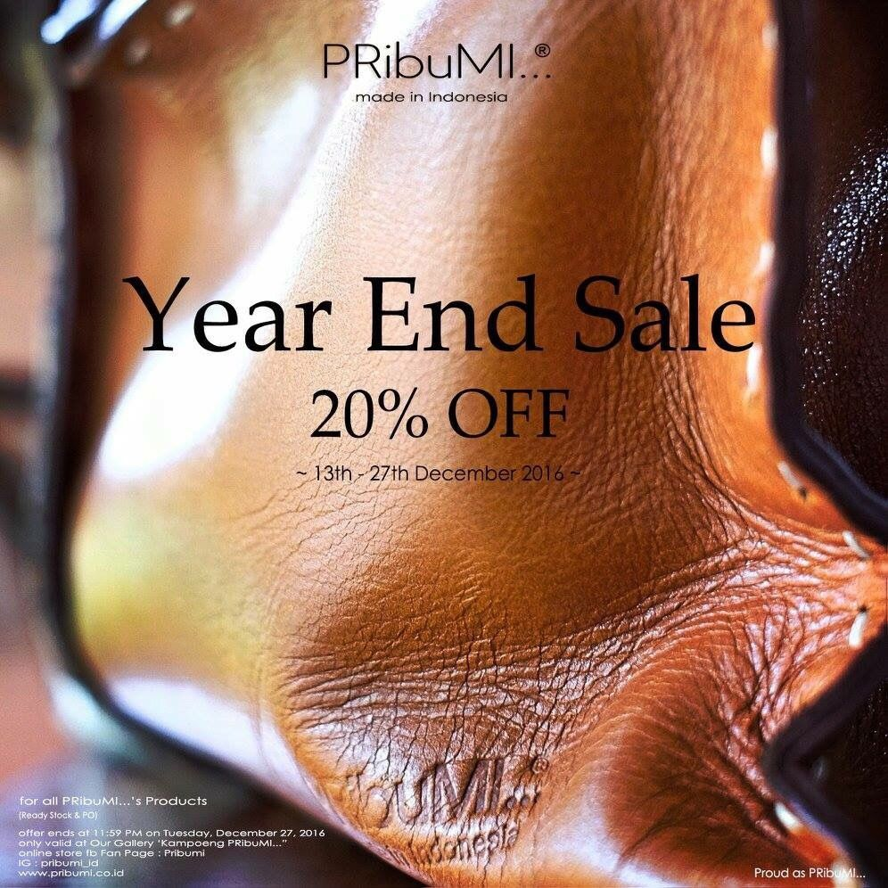 """PRibuMI...® Year End Sale""  please contact via: WA : 082213355211 LINE : pribumi_id PIN BB : D0C84E0A Email : order@pribumi.co.id www.pribumi.co.id"