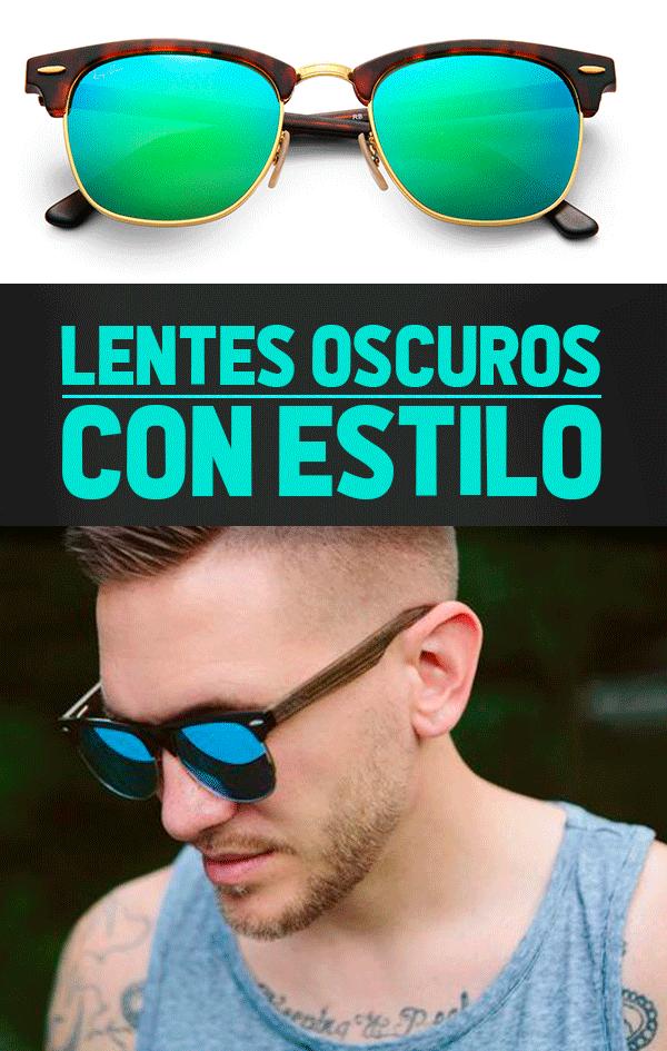 Hombres · Que Te Mejores Pronto · Lentes oscuros con estilo. Lentes  oscuros, lentes y estilo, gafas de sol, 68a60d86f2