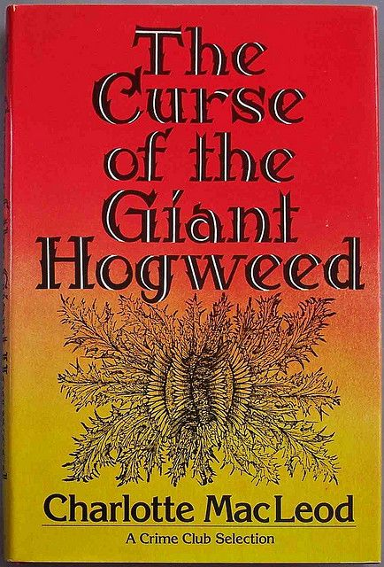Protect Public Safety by Eliminating Giant Hogweed