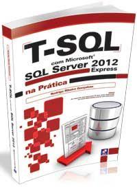 Esta obra serve como referência para o desenvolvimento de banco de dados com o Microsoft SQL Server 2012 Express, para profissionais, estudantes e interessados na área de Tecnologia da Informação.