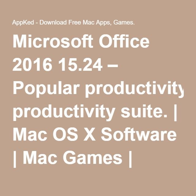 Microsoft Office 2016 1524 \u2013 Popular productivity suite Mac OS X