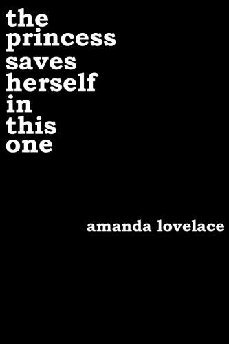 the princess saves herself in this one by Amanda Lovelace https://www.amazon.co.uk/dp/1532913680/ref=cm_sw_r_pi_dp_x_ZLHlybH63G5K0