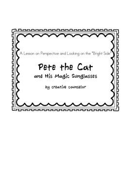 Pete the Cat and His Magic Sunglasses Lesson Plan- Power