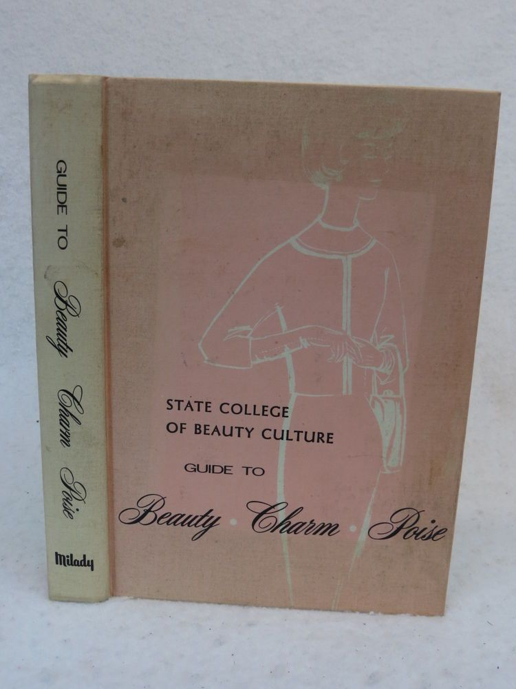 Wisconsin STATE COLLEGE OF BEAUTY CULTURE GUIDE TO BEAUTY CHARM POISE 1969