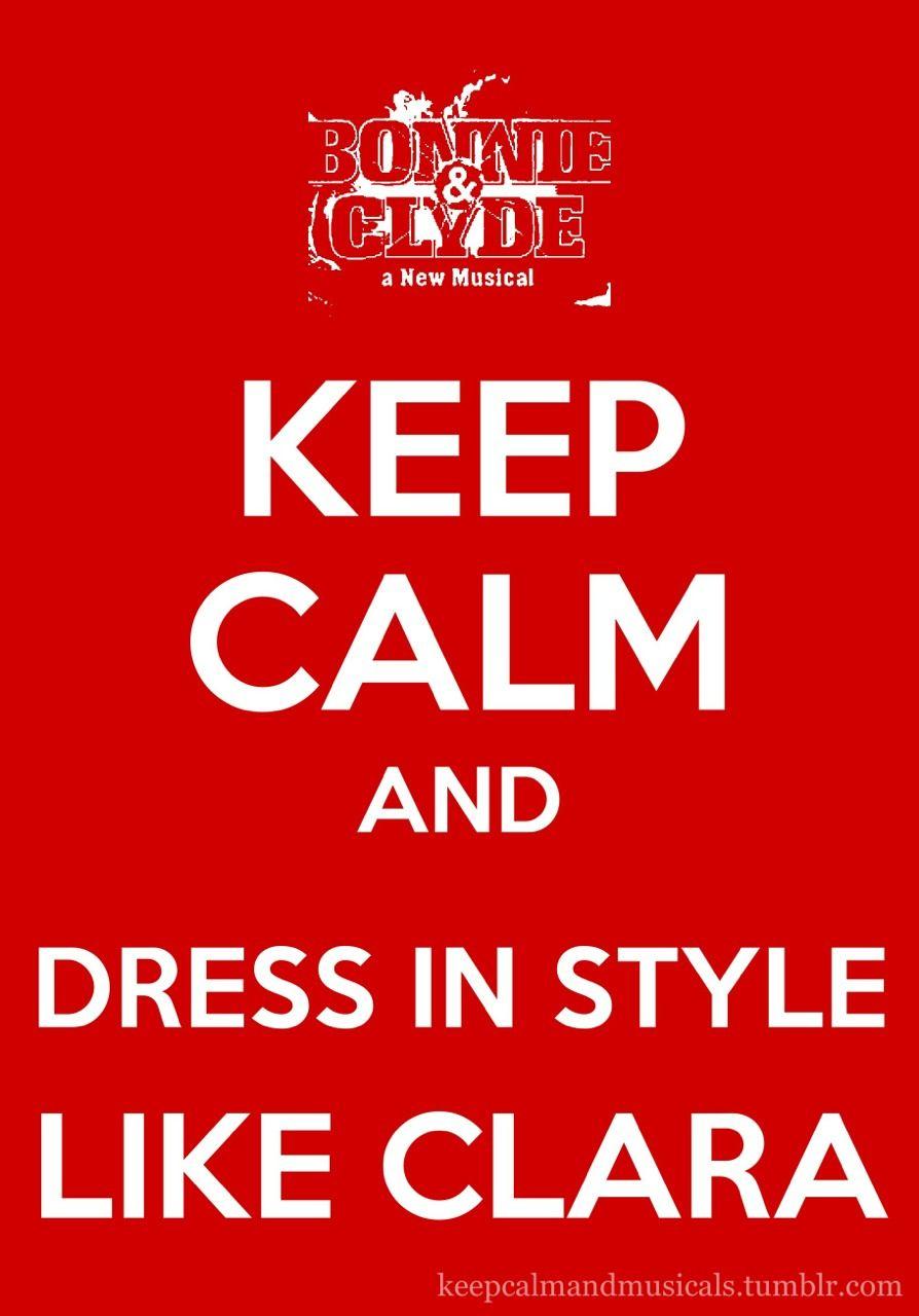 medische spreuken Keep Calm and Love Musicals   Bonnie & Clyde   Picture Show  medische spreuken