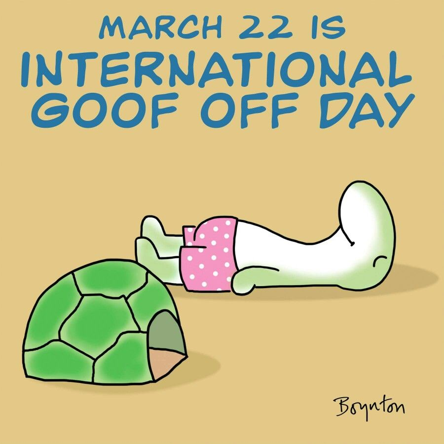 March 22nd is National Goofy Off Day