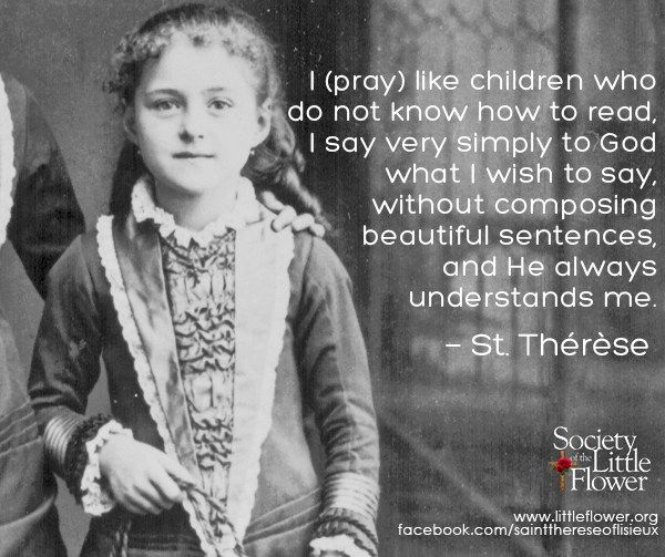 Pray Like Children With Images St Therese Of Lisieux Lisieux