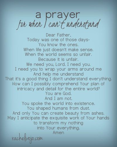A Prayer For When I Can T Understand God S Plan Words Verses