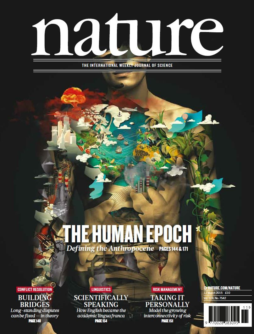 Nature Volume 519 Number 7542 The Idea That The Holocene Is Over And A New Human Dominated Geological Epoch The An Seveso Illustration Science Journal Cover