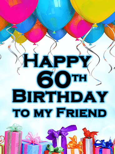 Colorful Balloon Happy 60th Birthday Card This Is A Fabulous To Have On Hand For Anyone In Your Life Approaching Sixty Years Of Age