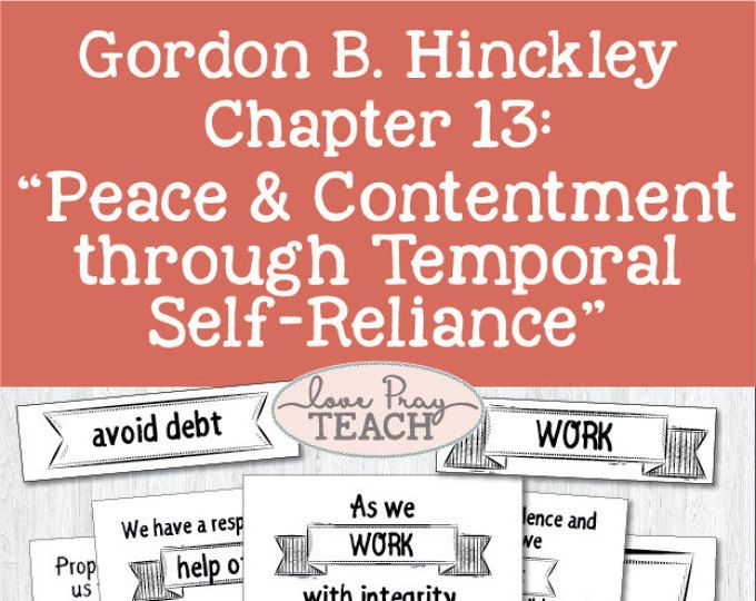 """Gordon B. Hinckley Chapter 13: """"Peace and Contentment through Temporal Self-Reliance"""" Lesson Helps and Activity Ideas"""