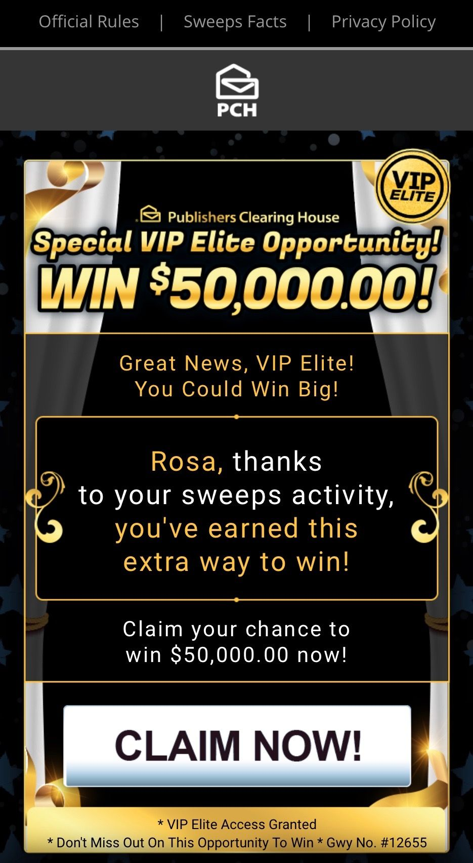 PCH VIP ELITE I RROJAS CLAIM MY ENTRY TO WIN $50,000 00