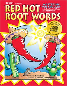 Red Hot Root Words: Mastering Vocabulary With Prefixes, Suffixes, and Root Words (Book 1)