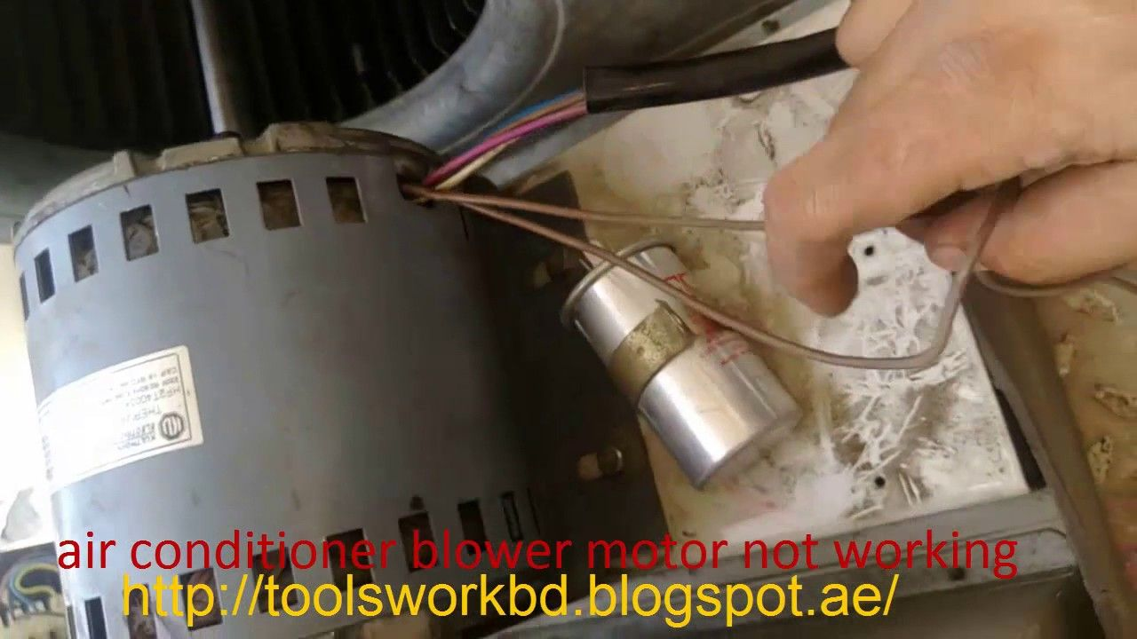 How To Fix Ac Blowe Air Conditioner Blower Motor Not Working But